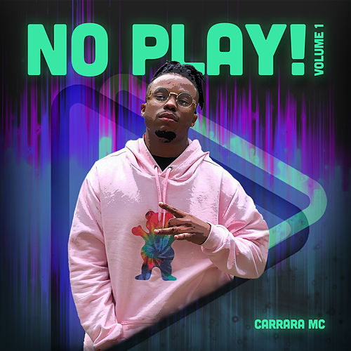 No Play, Vol. 1 von Carrara MC