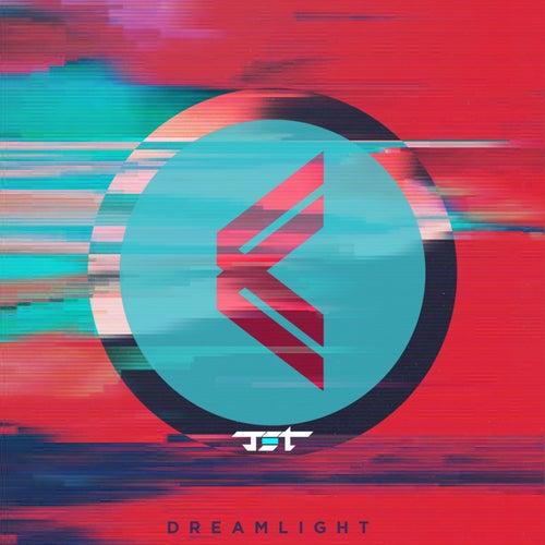 DREAMLIGHT by Jet