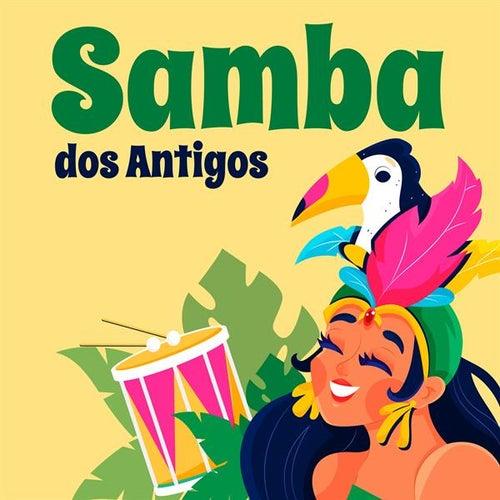 Samba dos Antigos von Various Artists