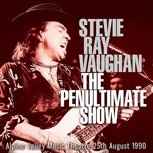 The Penultimate Show de Stevie Ray Vaughan