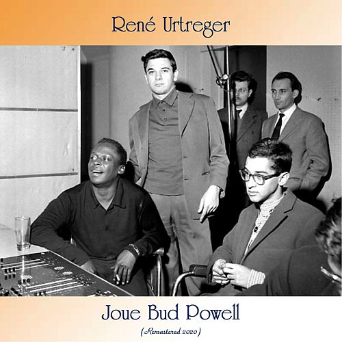 Joue Bud Powell (Remastered 2020) by René Urtreger