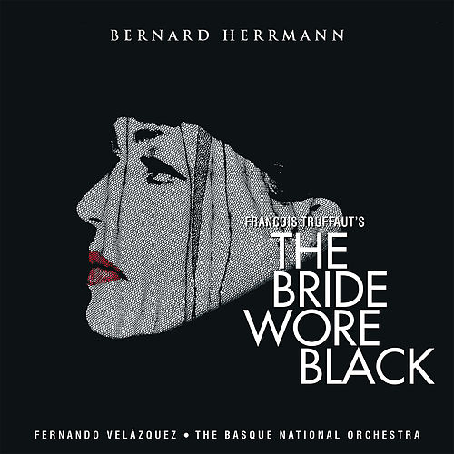 The Bride Wore Black (Original Score) de Bernard Herrmann