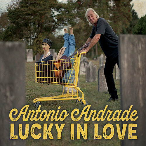 Lucky in Love de Antonio Andrade