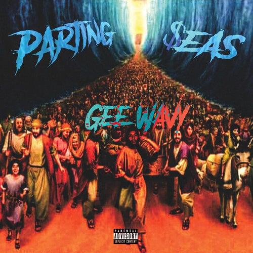 Parting $eas von Gee Wavy