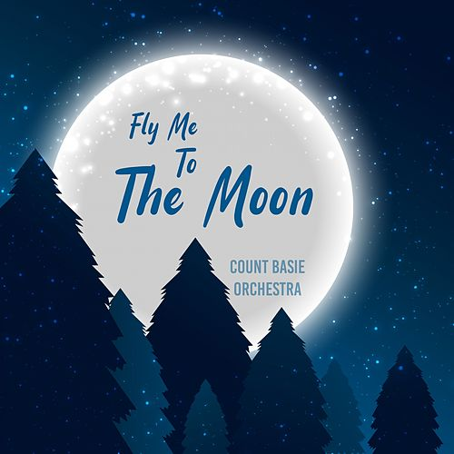 Fly Me to the Moon de Count Basie