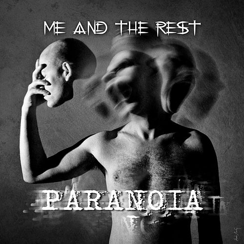 Paranoia by Me and the Rest