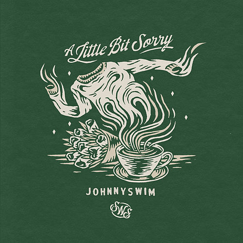 A Little Bit Sorry by Johnnyswim