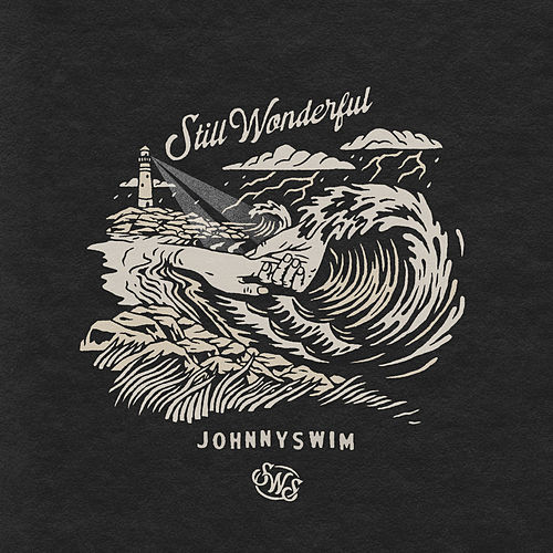 Still Wonderful by Johnnyswim