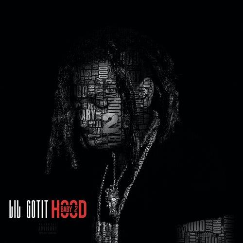 Hood Baby 2 de Lil Gotit