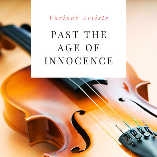 Past the Age of Innocence de Various Artists