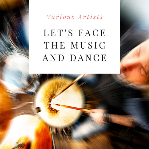 Let's Face the Music and Dance de Various Artists