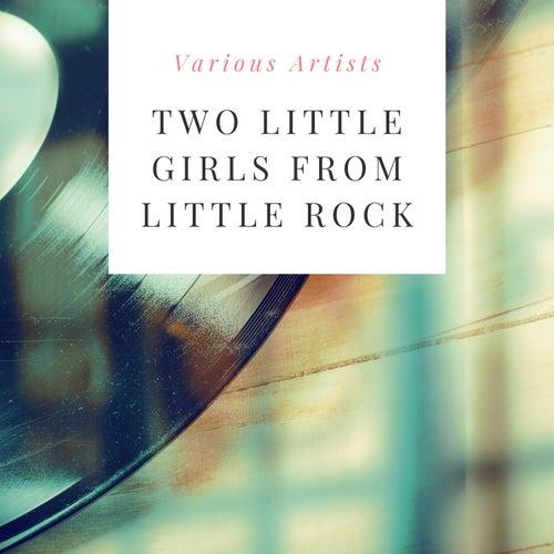 Two Little Girls from Little Rock de Various Artists