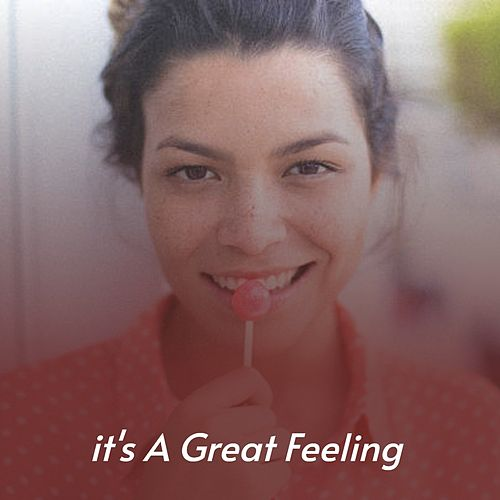 It's a Great Feeling de Luis Mariano, Mario Lanza, Jose Guardiola, Stanley Black, Nana Mouskouri, Doris Day, Bola De Nieve, Antonio Machín, Della Reese, The McGuire Sisters, Marty Robbins, Mongo Santamaria, Johnnie Ray