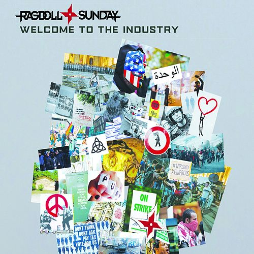 Welcome to the Industry von Ragdoll Sunday