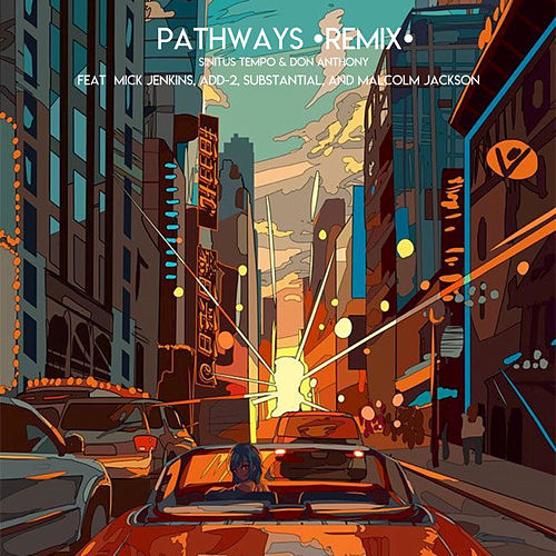 Pathways (remix) von Sinitus Tempo & Don Anthony