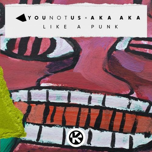 """Younotus: """"Like a Punk"""""""