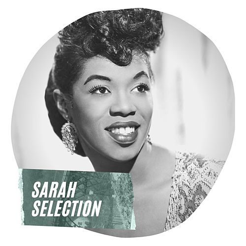 Sarah Selection de Sarah Vaughan