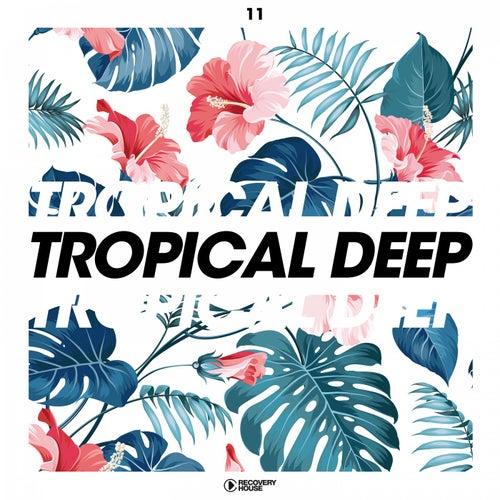 Tropical Deep, Vol. 11 de Various Artists