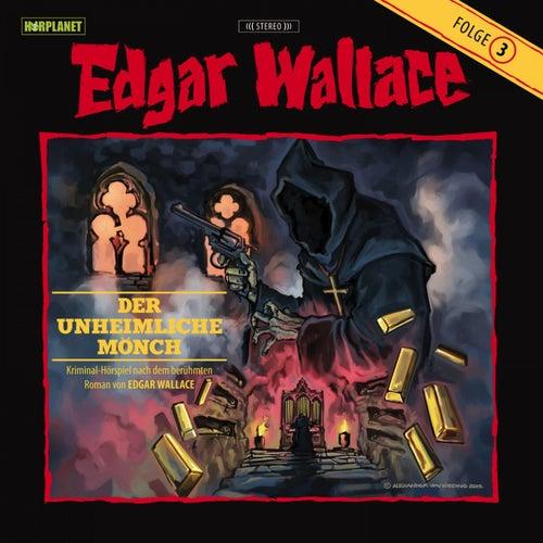 Folge 3: Der unheimliche Mönch von Edgar Wallace