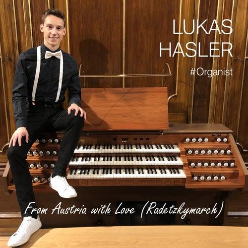 From Austria with Love (Radetzkymarch) von Lukas Hasler