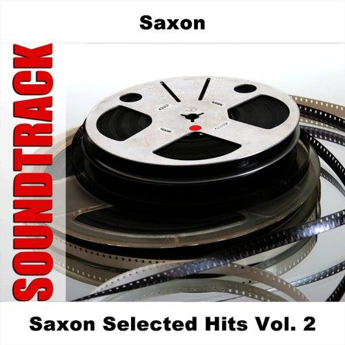 Saxon Selected Hits Vol. 2 von Saxon