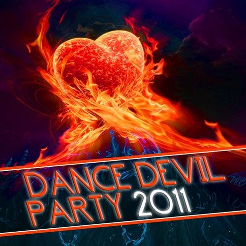 Dance Devil Party 2011 von Various Artists