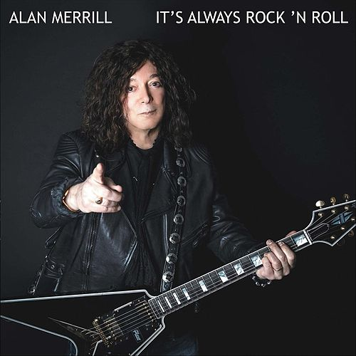 It's Always Rock n Roll de Alan Merrill