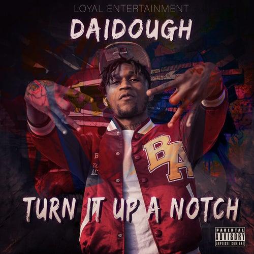 Turn it up a Notch by Daidough