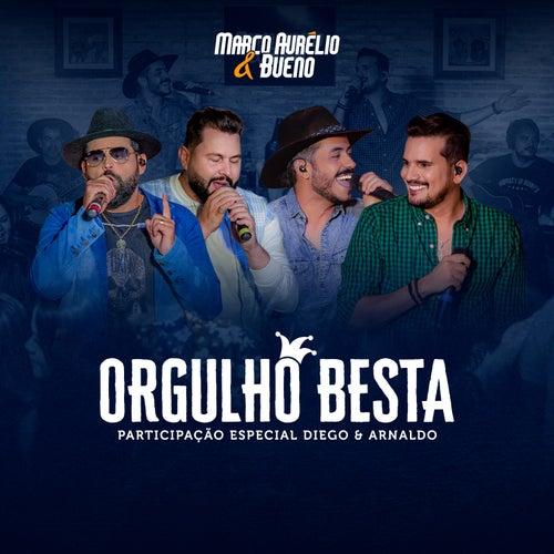 Orgulho Besta (Ao Vivo) de Marco Aurélio & Bueno