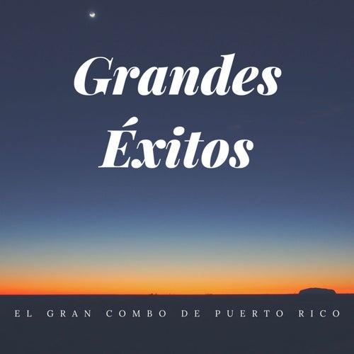Grandes Éxitos de El Gran Combo De Puerto Rico