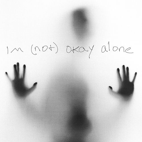 I'm (Not) Okay Alone von Morsifire