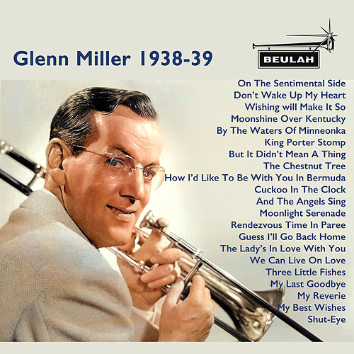 Glenn Miller 1938-39 de Glenn Miller