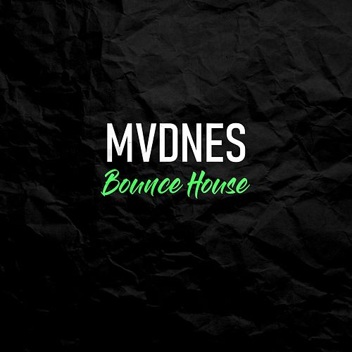 Bounce House by Madness