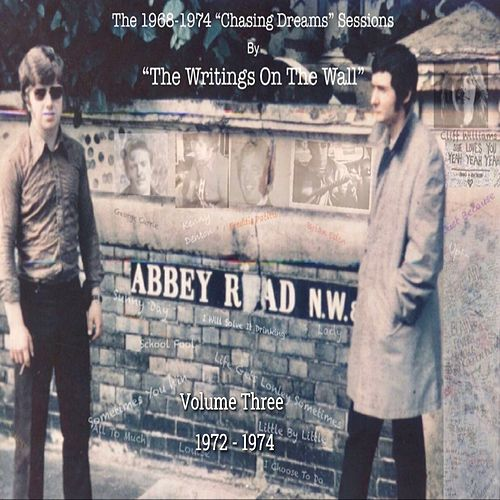 The 1968-1974 Chasing Dreams Sessions, Vol. 3: 1972-1974 de Writing's On The Wall