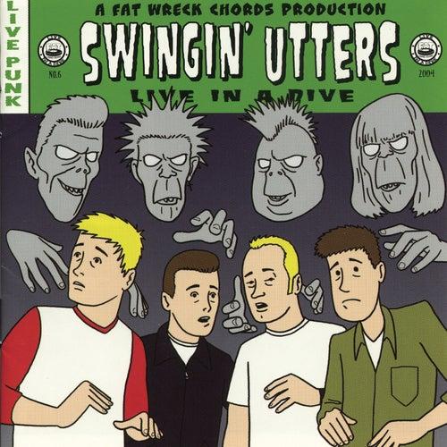 Live in a Dive de Swingin' Utters