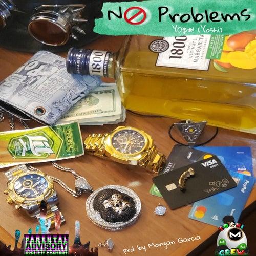 No Problems by Y0$#! (Yoshi)