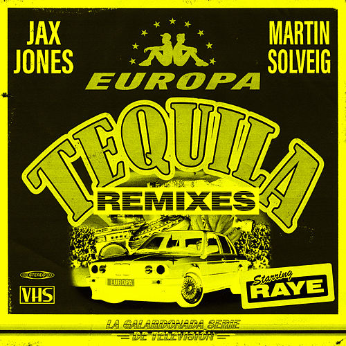 Tequila (Remixes) di Jax Jones