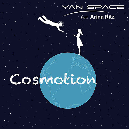 Сosmotion (feat. Arina Ritz) von Yan Space