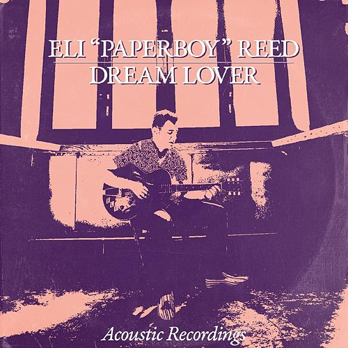 Dream Lover de Eli 'Paperboy' Reed