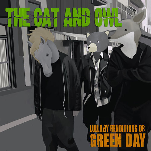Lullaby Renditions of Green Day van The Cat and Owl