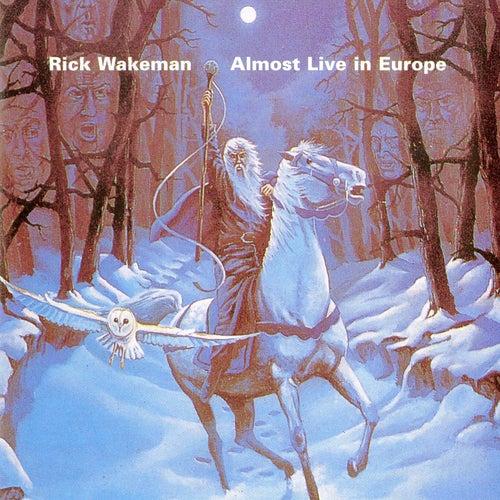 Almost Live in Europe de Rick Wakeman