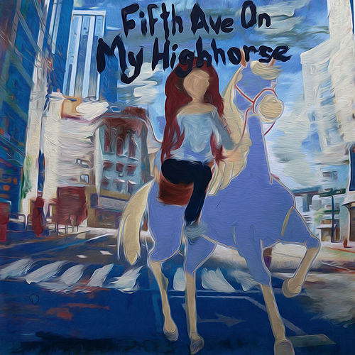 FIFTH AVE ON MY HIGH HORSE von Dounia