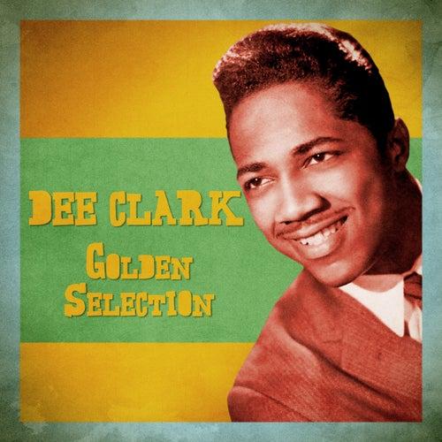 Golden Selection (Remastered) de Dee Clark