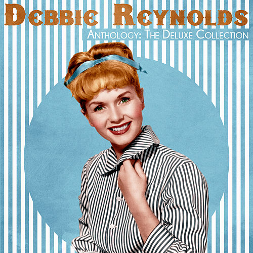 Anthology: The Deluxe Collection (Remastered) de Debbie Reynolds