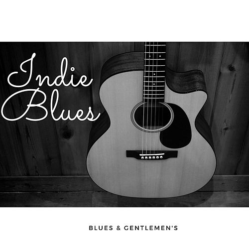 Indie Blues by Blues