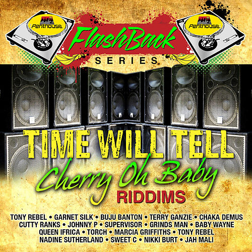 Penthouse Flashback Series (Time Will Tell - Cherry Oh Baby) by Various Artists