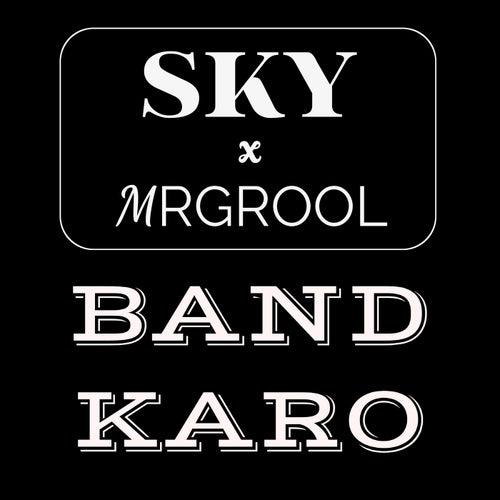 BAND KARO de Sky