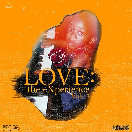 LOVE: the eXperience, Vol. 1 by Edi