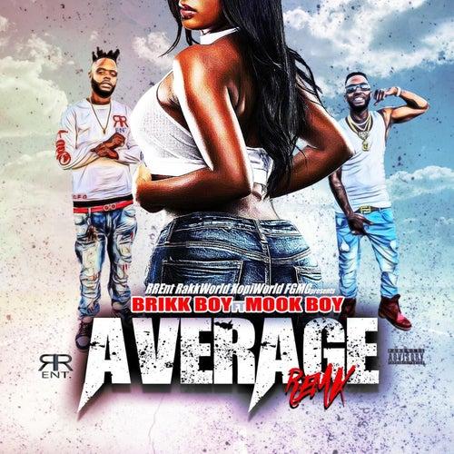 Average(Reloaded) de Brikk Boy