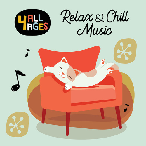 4 ALL AGES: Relax & Chill Music de Various Artists